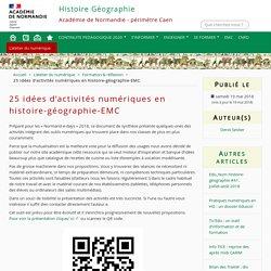25 idées d'activités numériques en histoire-géographie-EMC - Histoire Géographie