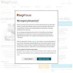 Documentation 2 : Extraits site legifiscal.fr