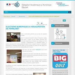 ELECTIONS NUMERIQUES & INAUGURATION DE PERM@NET - Revue-actus - DANE Nice