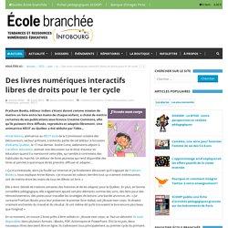 Des livres numériques interactifs libres de droits pour le 1er cycle - L'École branchée