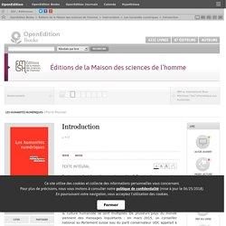 Les humanités numériques - Introduction - Éditions de la Maison des sciences de l'homme