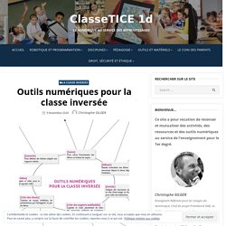 Outils numériques pour la classe inversée – ClasseTICE 1d