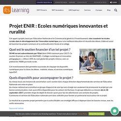 Projet ENIR : Ecoles numériques innovantes et ruralité - itslearning - France