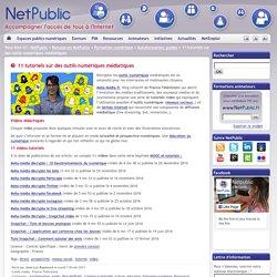 11 tutoriels sur des outils numériques médiatiques