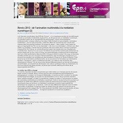 Rewics 2012: de l'animation multimédia à la médiation numérique (2)