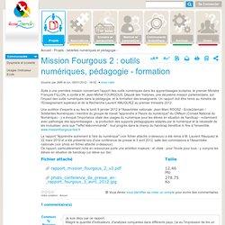 Mission Fourgous 2 : outils numériques, pédagogie - formation