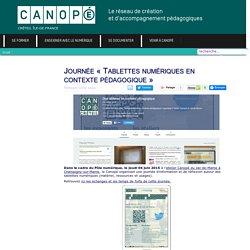 Canopé Créteil - Journée «Tablettes numériques en contexte pédagogique»