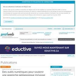 Des outils numériques pour soutenir une approche pédagogique inclusive