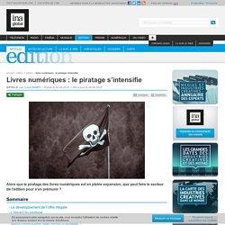 Livres numériques : le piratage s'intensifie
