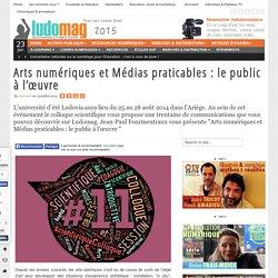 Arts numériques et Médias praticables : le public à l'œuvre