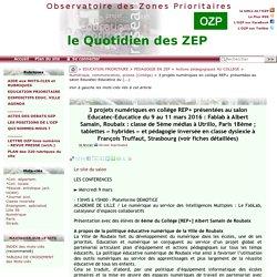 3 projets numériques en collège REP+ présentées au salon Educatec-Educatice du(...)