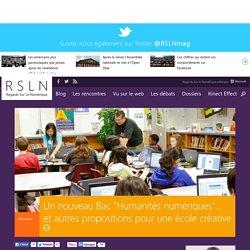 """Un nouveau Bac """"Humanités numériques""""... et autres propositions pour une école créative"""