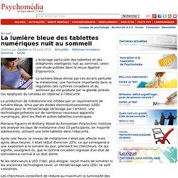 La lumière bleue des tablettes numériques nuit au sommeil