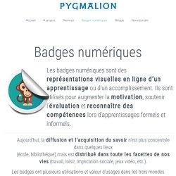 Badges numériques - Pygmalion numérique