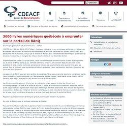 3000 livres numériques québécois à emprunter sur le portail de BAnQ