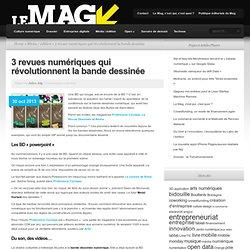3 revues numériques qui révolutionnent la bande dessinée