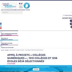 """Appel à projets """"collèges numériques"""" : 1510 collèges et 1256 écoles déjà sélectionnés - L'école change avec le numérique"""