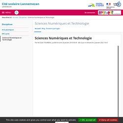 Sciences Numériques et Technologie - Sciences Numériques et Technologie - Cité scolaire Lannemezan