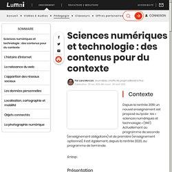 Enseignement - Sciences numériques et technologie : des contenus pour du contexte