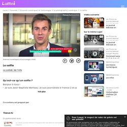 Le selfie - Vidéo Sciences numériques et technologie