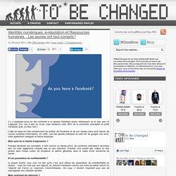 Identités numériques, e-réputation et Ressources humaines…Les jeunes ont tout compris !