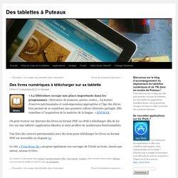 Des livres numériques à télécharger sur sa tablette