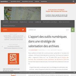 L'apport des outils numériques dans une stratégie de valorisation des archives – Archives de la FMSH