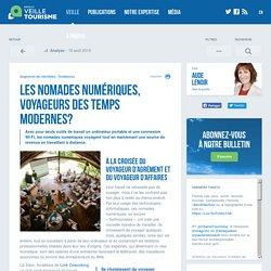 Les nomades numériques, voyageurs des temps modernes - Veilletourisme.ca