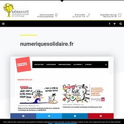 numeriquesolidaire.fr - Médias-Cité