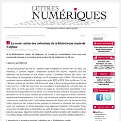 La numérisation des collections de la Bibliothèque royale de Belgique