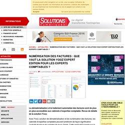 Numérisation des factures : que vaut la solution Yooz Expert Edition pour les experts comptables ?