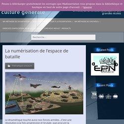 La numérisation de l'espace de bataille – Ma dissertation de culture générale