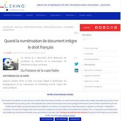 Quand la numérisation de document intègre le droit français