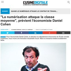"""""""La numérisation attaque la classe moyenne"""", prévient l'économiste Daniel Cohen"""
