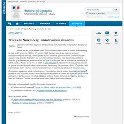 Procès de Nuremberg : numérisation des actes-Histoire-géographie-Éduscol