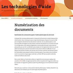 Numérisation des documents » Les technologies d'aide