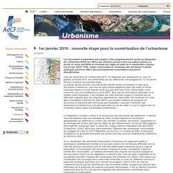 @l_AdCF 1er janvier 2016 : nouvelle étape pour la numérisation de l'urbanisme