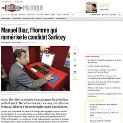 Manuel Diaz, l'homme qui numérise le candidat Sarkozy
