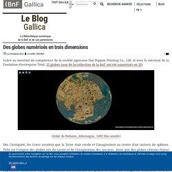 Des globes numérisés en trois dimensions