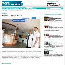 Numéro 1 : hôpital de Niort - Top des Entreprises