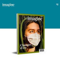 Imagine, Demain le monde
