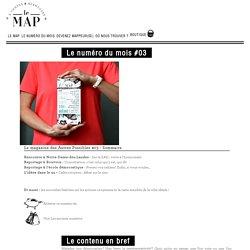 Le Magazine des Autres Possibles - Le Map : Le Map