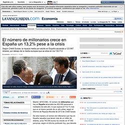 El número de millonarios crece en España pese a la crisis