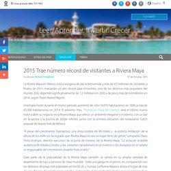 2015 Trae número récord de visitantes a Riviera Maya