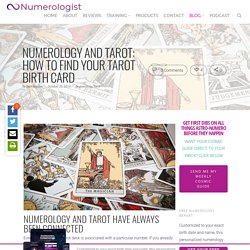 Numerology and Tarot: How To Find Your Tarot Birth Card - Numerologist.com