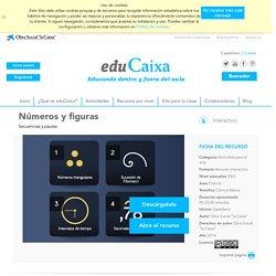 Nombres i figures - eduCaixa – Recursos educatius per a l'aula