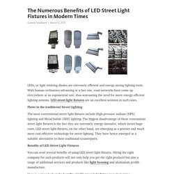 The Numerous Benefits of LED Street Light Fixtures in Modern Times – Telegraph