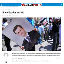 Nuovi leader in Siria - Arabpress