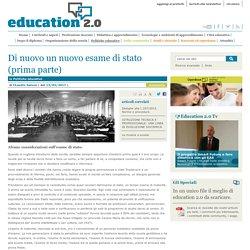 Di nuovo un nuovo esame di stato (prima parte) - Politiche educative
