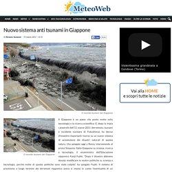 Nuovo sistema anti tsunami in Giappone